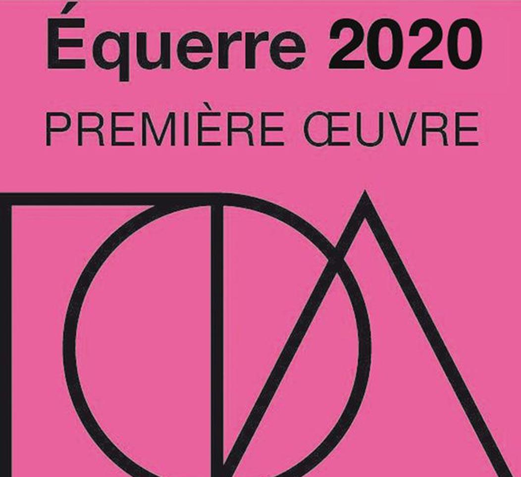 Nomination à l'Equerre d'Argent 2020; catégorie «Première oeuvre»  !